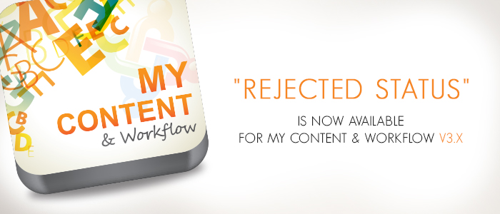 Rejected Status is now available for My Content & Workflow v3.14.0