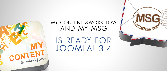 My Content & Workflow and My MSG is Ready for Joomla! 3.4